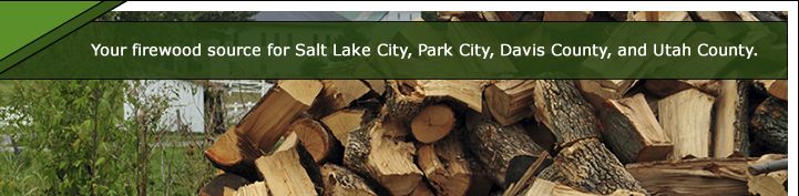 Your Firewood Source for Salt Lake City, Park City, Davis County, and Utah County